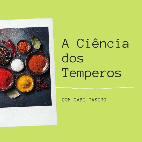 Imagem principal do produto Curso On-line: A Ciência do Temperos por Gabi Pastro