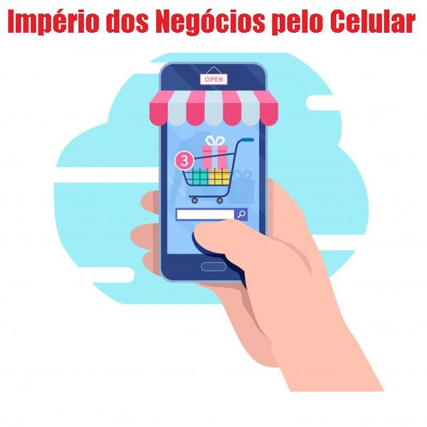 Imagem principal do produto Império dos Negócios pelo Celular