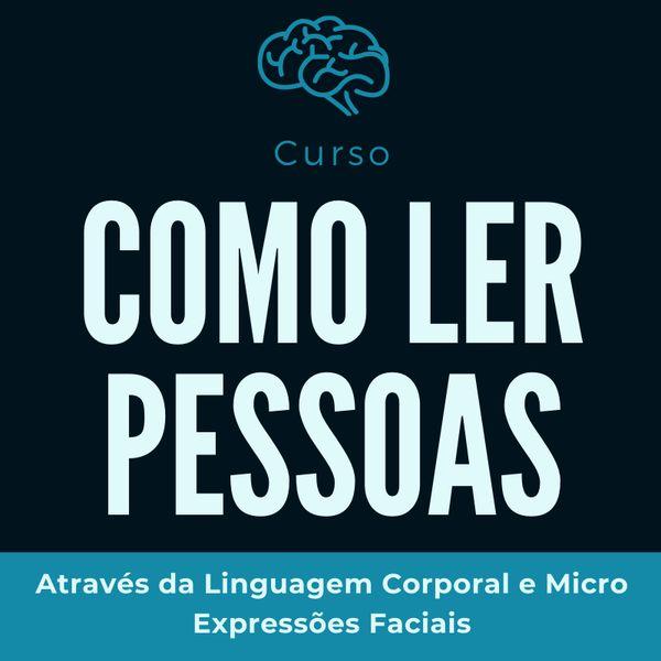 Imagem principal do produto Como ler pessoas através da Linguagem Corporal e Micro Expressões Faciais