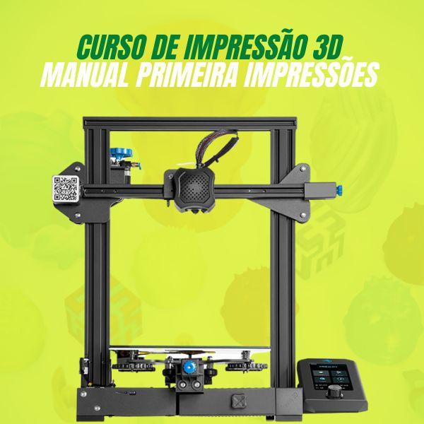 Imagem principal do produto Curso de Impressão 3D - Manual de Primeira Impressões