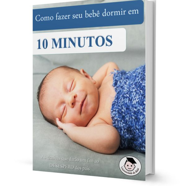 Imagem principal do produto Como Fazer Seu Bebê Dormir em 10 Minutos