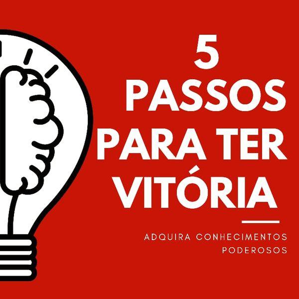 Imagem principal do produto 5 PASSOS PARA TER VITÓRIA