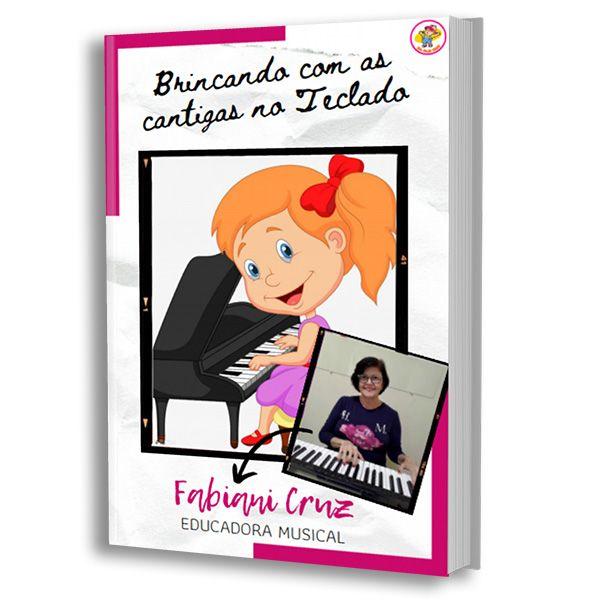 Imagem principal do produto Brincando com as cantigas no piano
