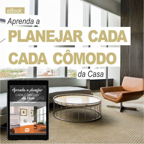 Imagem principal do produto Aprenda a Planejar cada Ambiente da Casa