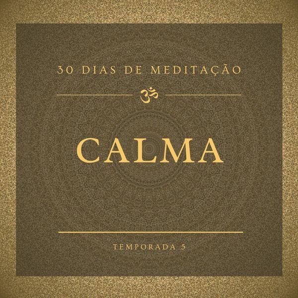 Imagem principal do produto 30 dias de meditação - Temp. 5 - Calma!