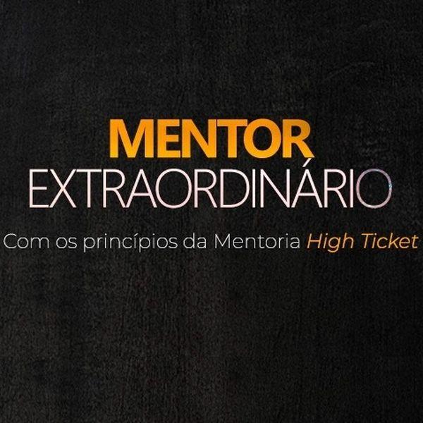 Imagem principal do produto Mentor Extraordinário 2.0 - Certificação Internacional