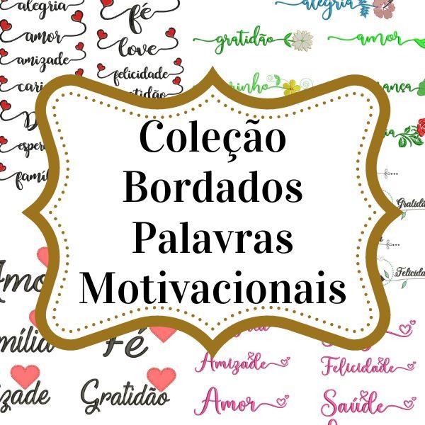 Imagem principal do produto Coleção Matrizes de Bordados Palavras Motivacionais