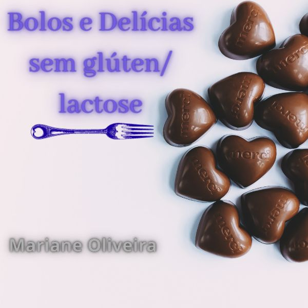 Imagem principal do produto Bolos e Delícias sem glúten/ lactose