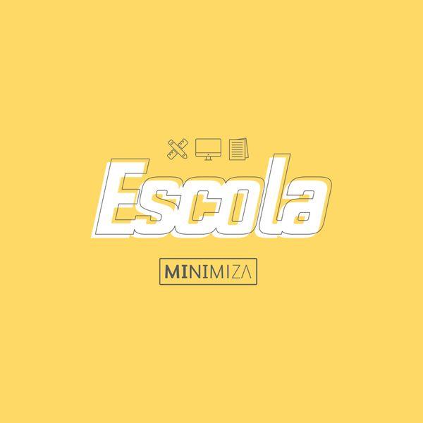Imagem principal do produto Escola MINIMIZA