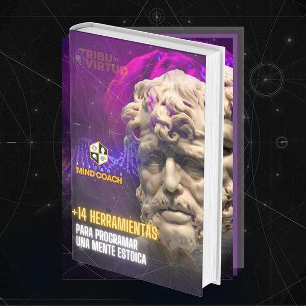 Imagem principal do produto E-book: +14 Herramientas para Programar una Mente Estoica