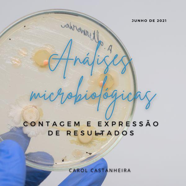 Imagem principal do produto ANÁLISES MICROBIOLÓGICAS - Contagem e expressão de resultados