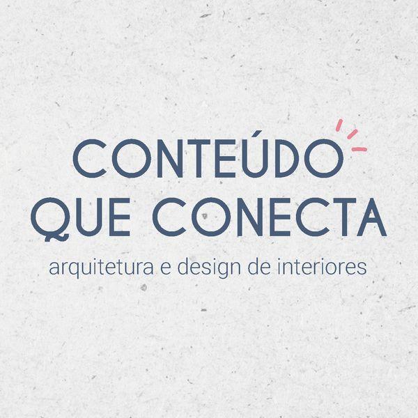 Imagem principal do produto Conteúdo que conecta   Arquitetura e Design de Interiores