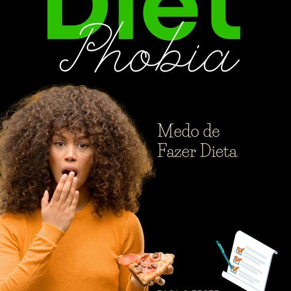Imagem principal do produto DietPhobia - Medo de Fazer Dieta.