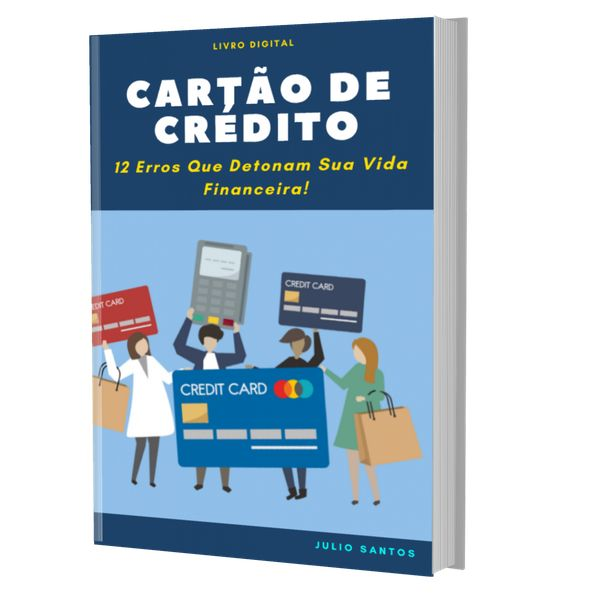 Imagem principal do produto Cartão de Crédito: 12 Erros Que Detonam Sua Vida Financeira