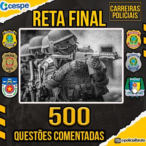 Imagem principal do produto 500 QUESTÕES COMENTADAS CESPE (CARREIRAS POLICIAIS) + BRINDE