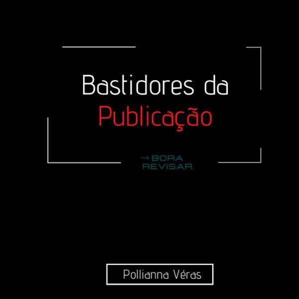 Imagem principal do produto BASTIDORES DA PUBLICAÇÃO