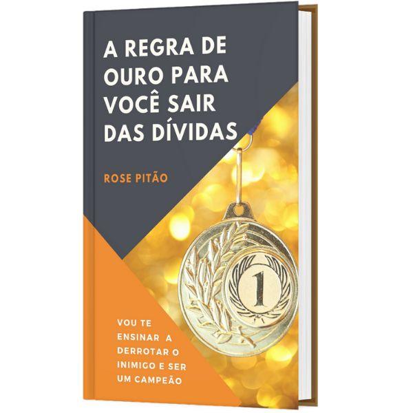 Imagem principal do produto A REGRA DE OURO PARA VOCÊ SAIR DAS DÍVIDAS