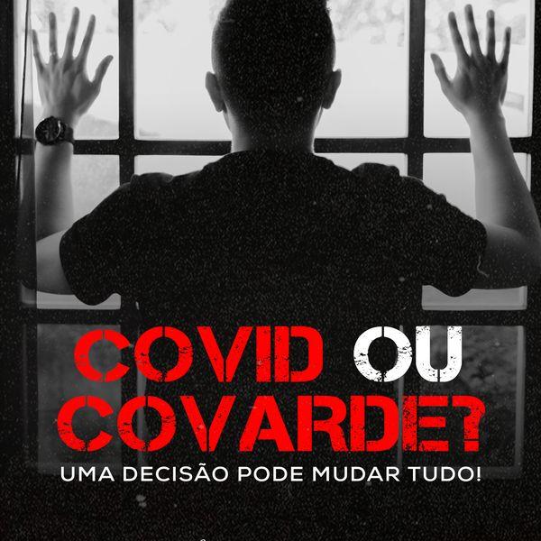 Imagem principal do produto Covide ou Covarde?
