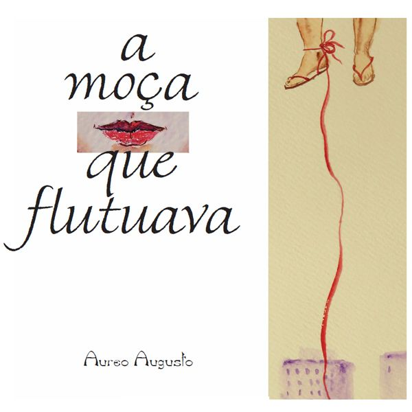 Imagem principal do produto E-book - A Moça que flutuava. Por Aureo Augusto