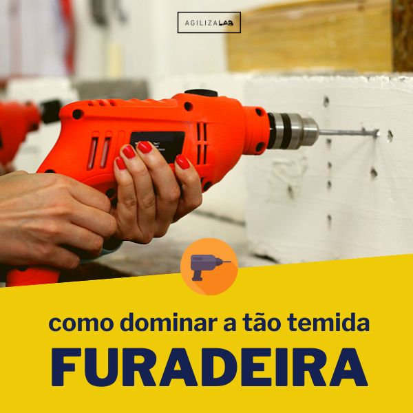 Imagem principal do produto Como dominar a tão temida FURADEIRA!
