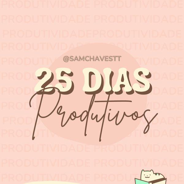 Imagem principal do produto 25 dias produtivos