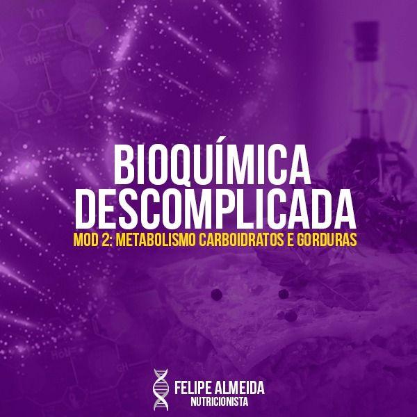 Imagem principal do produto Bioquímica Descomplicada: Carboidratos e Lipídeos