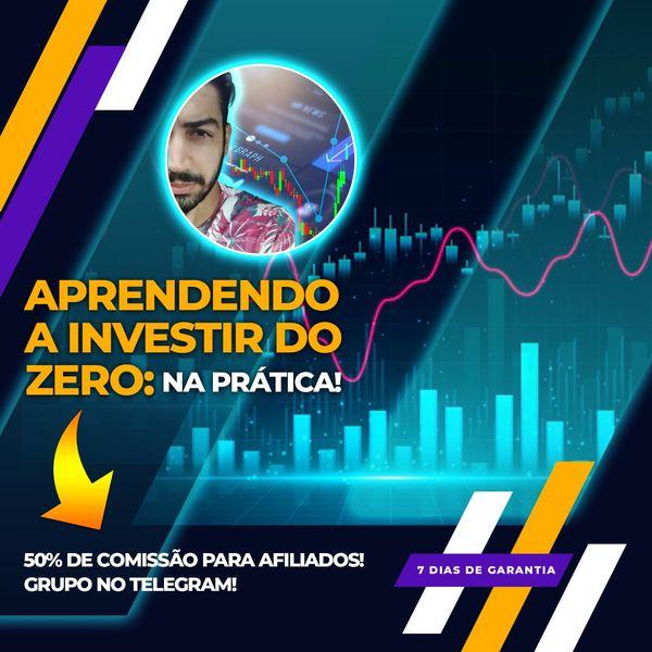 Imagem principal do produto Aprendendo a Investir do Zero: Na Prática