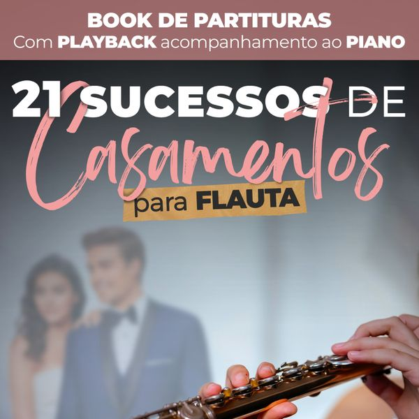Imagem principal do produto Book de Partituras para Casamento - Flauta Transversal - Volume 1