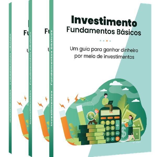 Imagem principal do produto Investimento - Fundamentos Básicos. Um guia para ganhar dinheiro por meio de investimentos