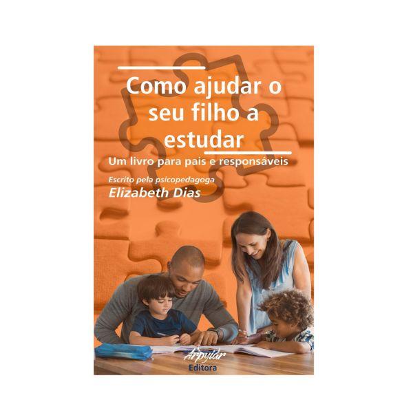 """Imagem principal do produto Como ajudar o seu filho a estudar """"Da escola para a vida"""""""