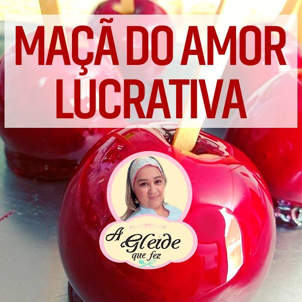 Imagem principal do produto Curso Maçã do Amor Lucrativa