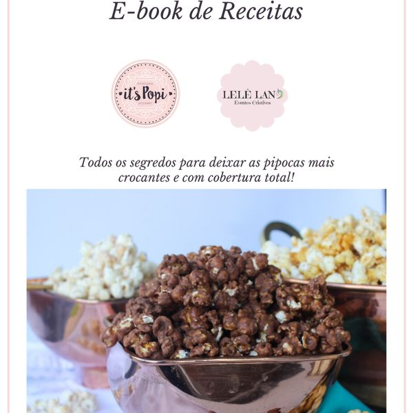 Imagem principal do produto E-BOOK RECEITAS PIPOCA GOURMET - ITS POPI + PLANILHA DE PRECIFICAÇÃO