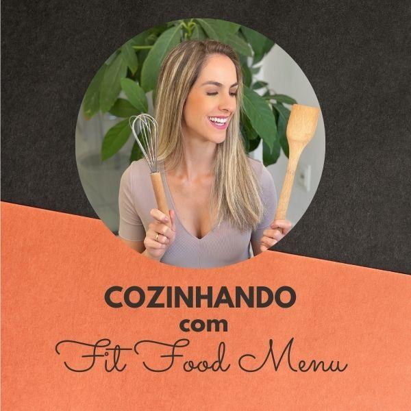 Imagem principal do produto Cozinhando com FIT FOOD MENU