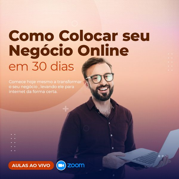 Imagem principal do produto Como Colocar seu negócio Online em até 30 dias