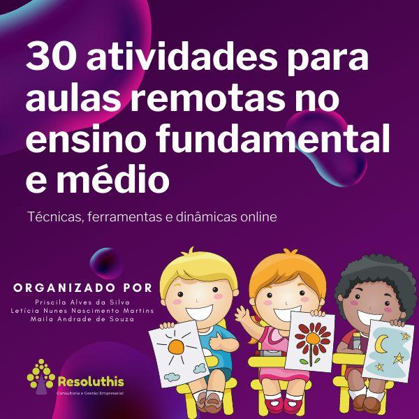 Imagem principal do produto 30 atividades para aulas remotas no ensino fundamental e médio