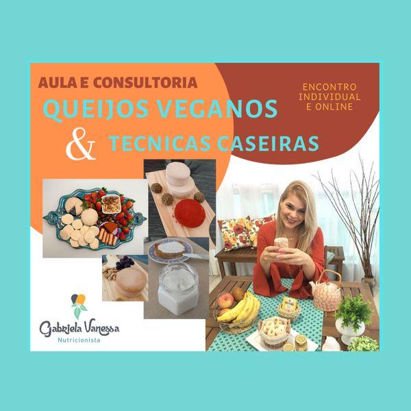 Imagem principal do produto Consultoria individual e 100% online, sobre Queijos Veganos com a Nutricionista Gabriela Vanessa + E-book exclusivo de Queijos e Laticínios Plant Based