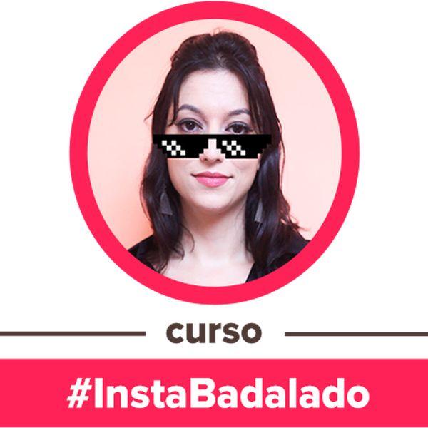 Imagem principal do produto Curso #InstaBadalado