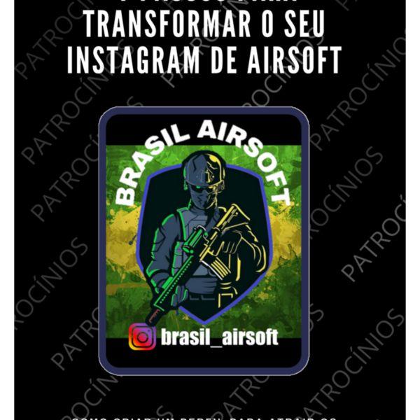 Imagem principal do produto 7 passos para transformar o seu Instagram de Airsoft em Patrocínios!