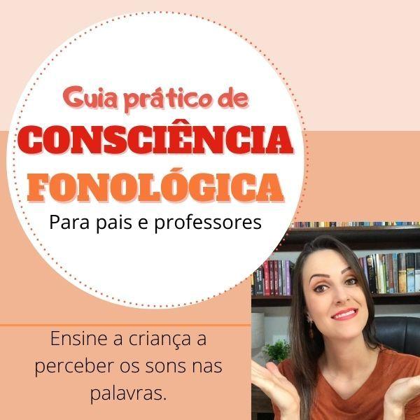 Imagem principal do produto Guia prático de CONSCIÊNCIA FONOLÓGICA - Brincando de perceber os sons.