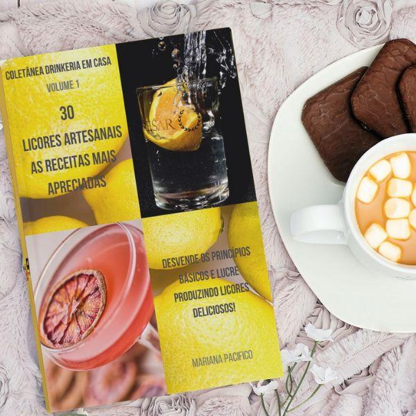 Imagem principal do produto 30 Licores Artesanais - Coletânea Drinkeria em Casa  - Vol 1