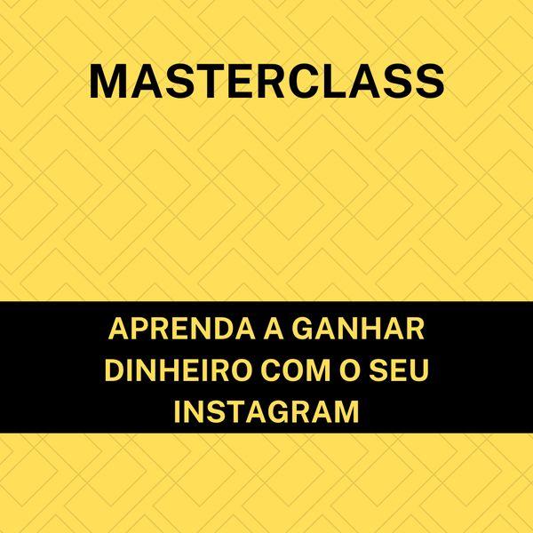 Imagem principal do produto MasterClass Aprende a ganhar dinheiro com o seu Instagram