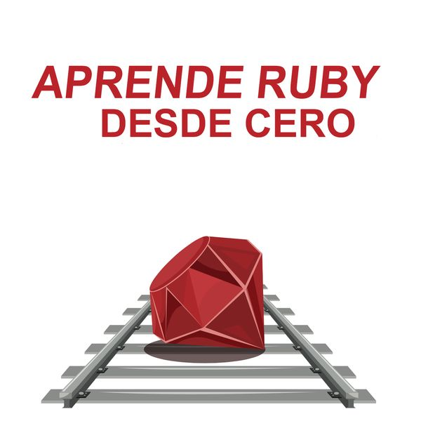 Imagem principal do produto Aprende Ruby desde CERO