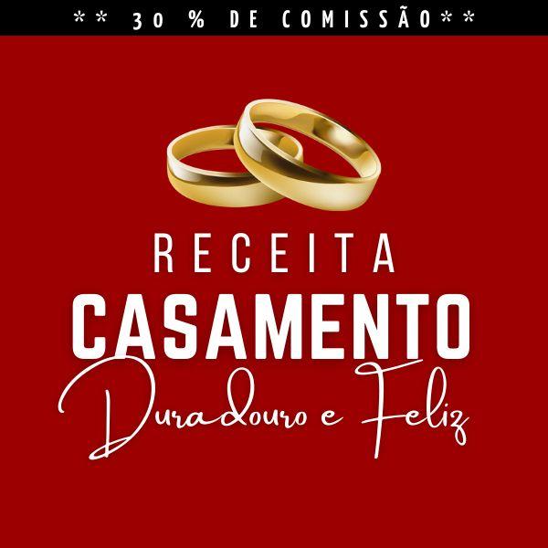 Imagem principal do produto E-book - Receita do Casamento Duradouro e Feliz!