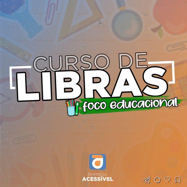 Imagem principal do produto Curso de LIBRAS - Foco Educacional ✏️📚