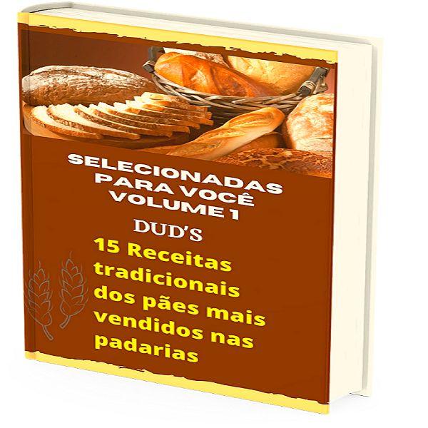 Imagem principal do produto  15 receitas tradicionais dos pães mais vendidos nas padarias.