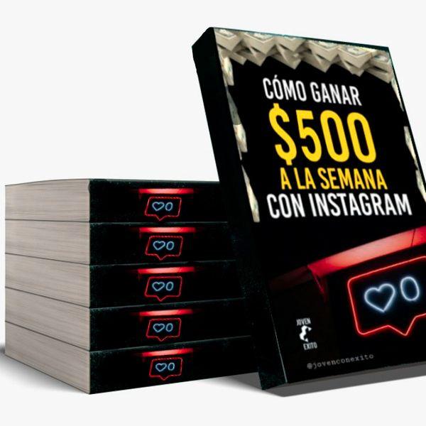 Imagem principal do produto Cómo ganar $500 a la semana con Instagram