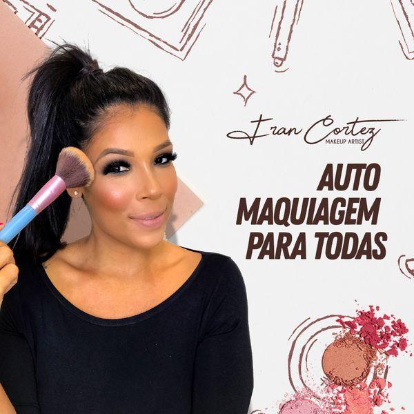 Imagem principal do produto CURSO MAQUIAGEM PARA TODAS by Fran Cortez