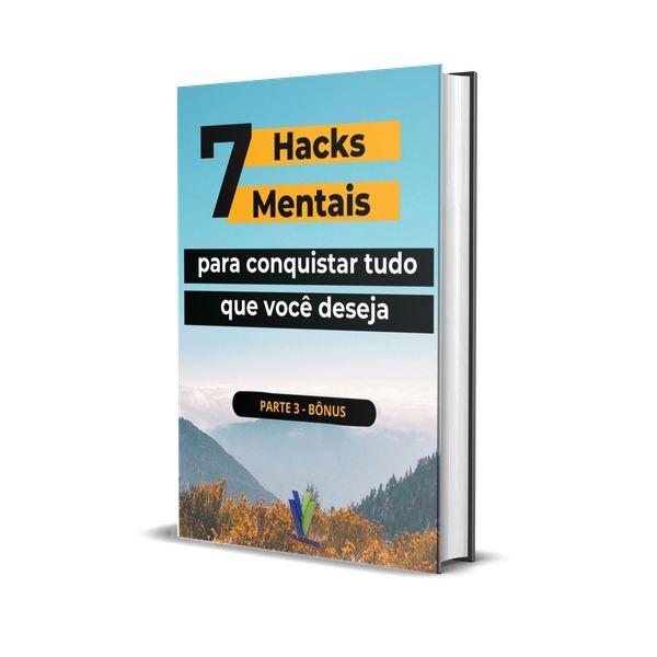 Imagem principal do produto 07 HACKS MENTAIS PARA CONQUISTAR TUDO O QUE VOCÊ DESEJA - PRT3