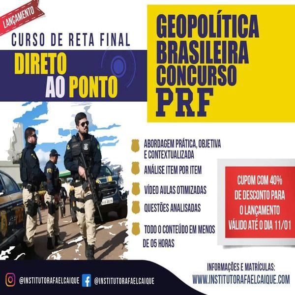 Imagem principal do produto Curso Geopolítica Brasileira PRF / Edital 2021 / Vídeo Aulas