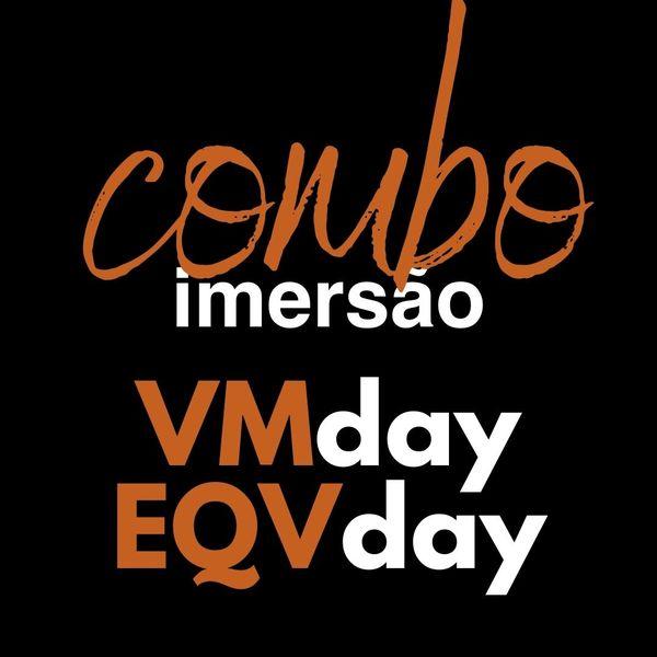 Imagem principal do produto COMBO Imersão VMday e EQVday